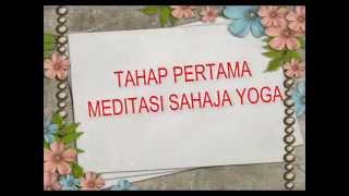 """Meditasi Sahaja Yoga """"Pencerahan Diri"""""""