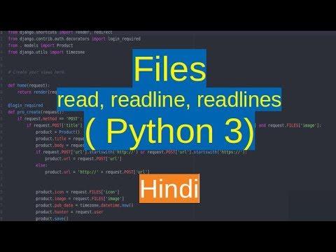 46  Files - read, readline, readlines methods ( Python 3 in Hindi )
