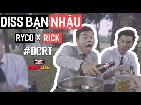 DISS BẠN NHẬU | #DCRT