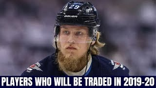 NHL Players that will be TRADED in the 2019-20 Season