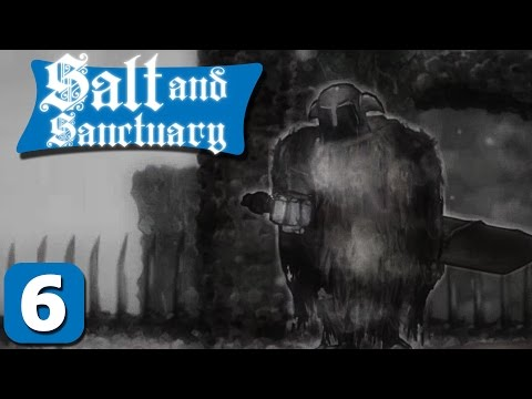 Salt and Sanctuary Part 6 - F***ing China - Lets Play Salt and Sanctuary PC Gameplay