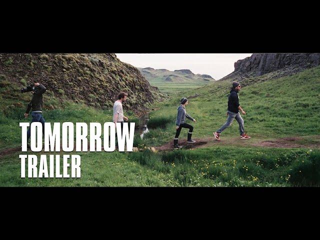 TOMORROW - Trailer