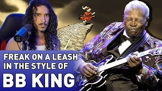 Freak On a Leash in the Style of B.B. King