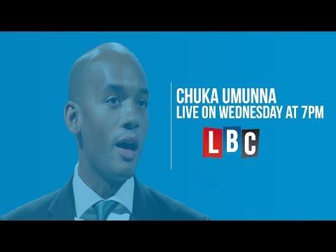Chuka Umunna Live On LBC