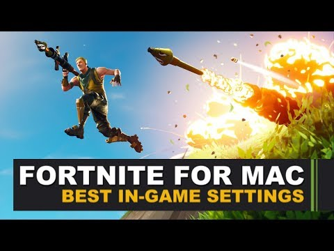 Fortnite For Mac - Best-In Game Settings
