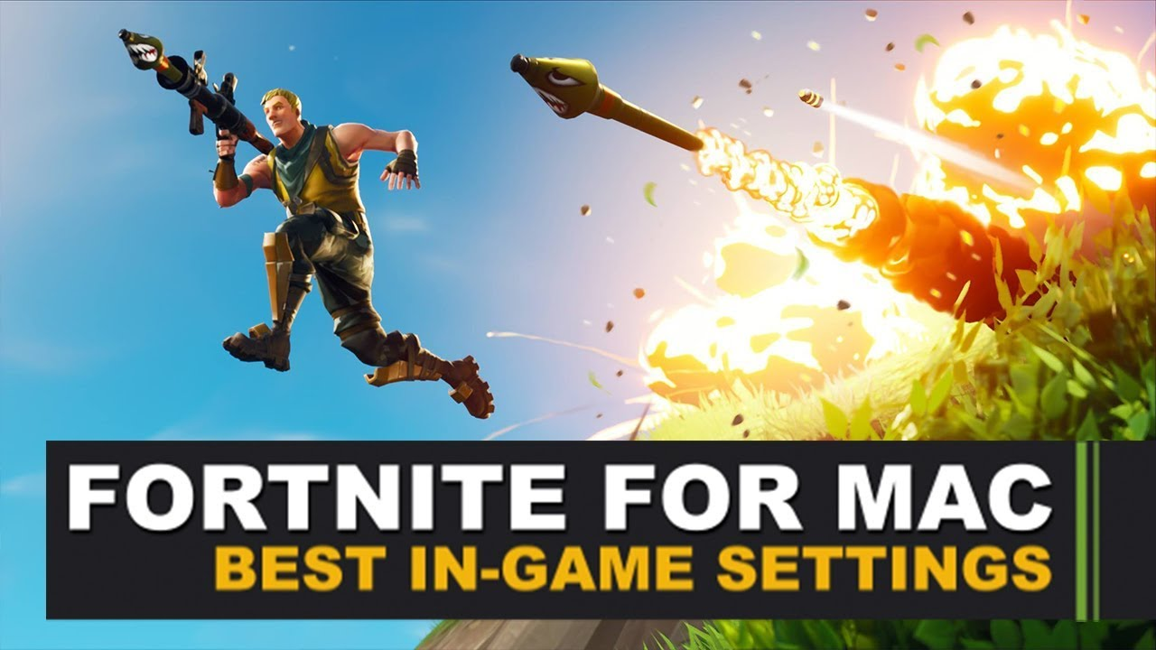 Fortnite For Mac Best In Game Settings Youtube