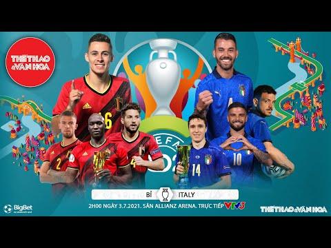 [SOI KÈO NHÀ CÁI] Bỉ vs Ý. VTV6 VTV3 trực tiếp bóng đá EURO 2021 vòng tứ kết (2h00 ngày 3/7)