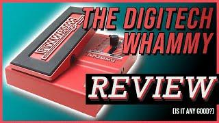 The Definitive Digitech Whammy…