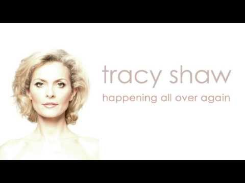 Tracy Shaw  Happening All Over Again Radio Mix