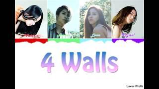 f(x)(에프엑스) - 4 Walls Lyrics [Color Coded_Han_Rom_Eng]