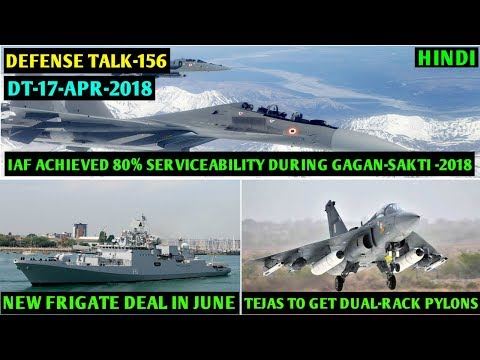 Indian Defence News : Tejas Mk1a Dual-Rack Pylons,IAF achieved 80% Serviceability,New Frigates,Hindi
