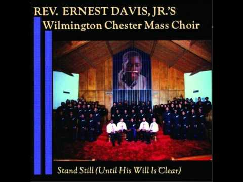 Wilmington Chester Mass Choir - He's Everything To Me (Christ Is All)