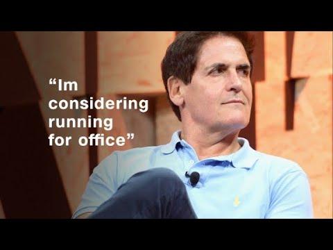 Mark Cuban: 'I'm considering running for office'