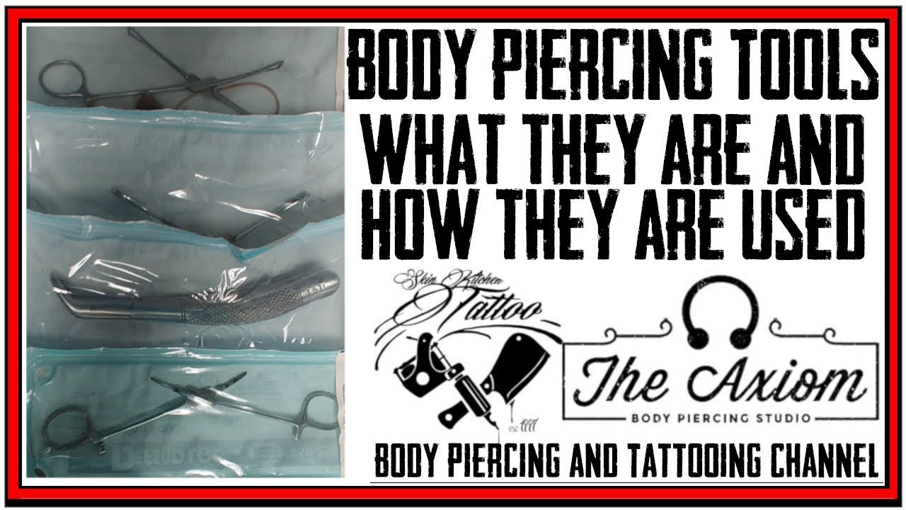 Body Piercing Tools What They Are How They Are Used Youtube