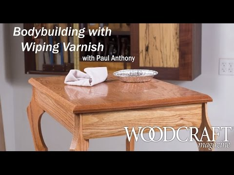Bodybuilding with Wiping Varnish