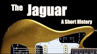 The Fender Jaguar: A Short History