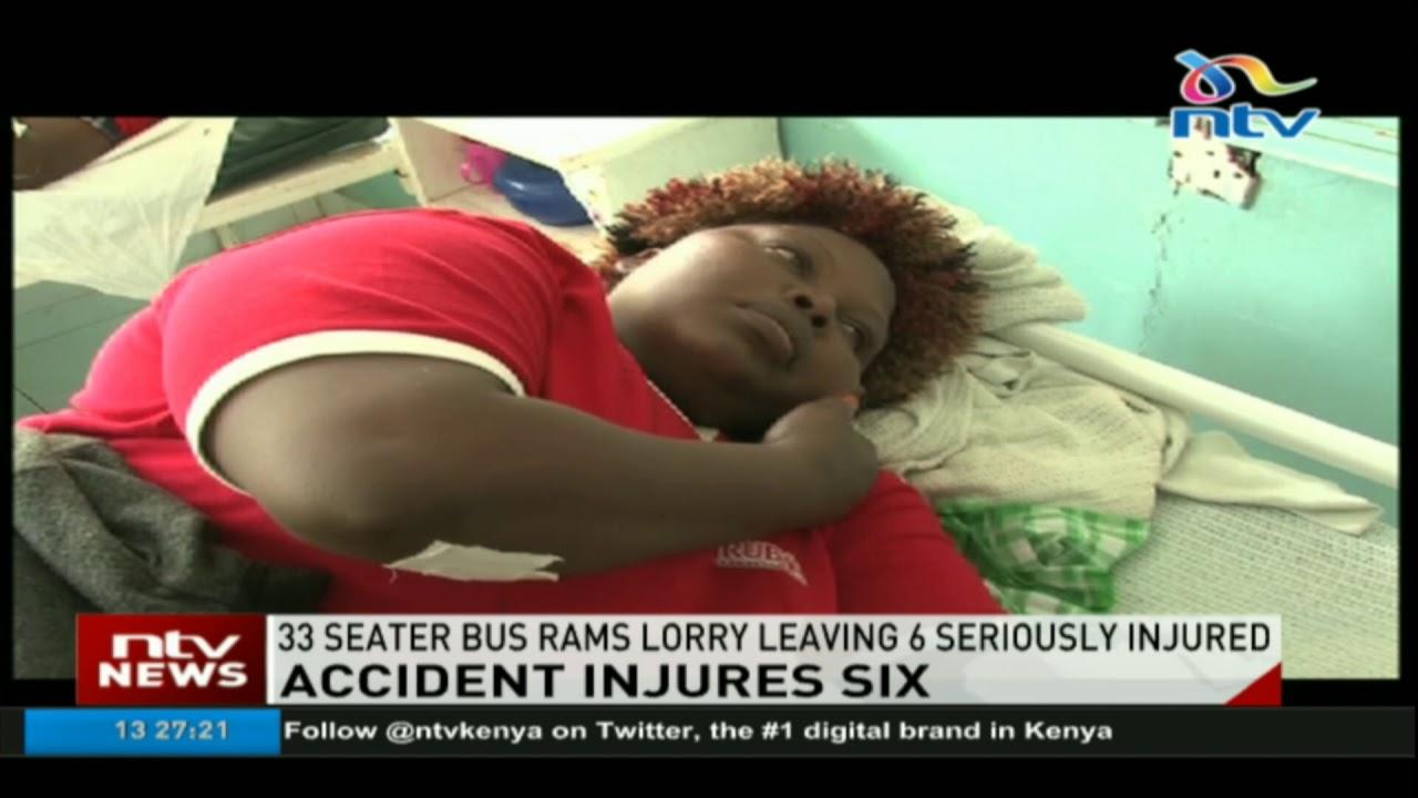 33 seater bus rams lorry leaving 6 seriously injured along the Nairobi-Nyeri highway