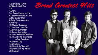 Bread Greatest Hits The Best of Bread Best Songs Of Bread