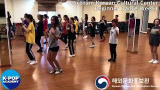 2018 K-pop Academy_주베트남한국문화원 댄스 1주차_VietnamKoreanCulturalCenter - Dance 1st week_