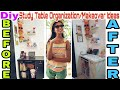STUDY TABLE ORGANIZATION IDEAS/MAKEOVER/DIY | How To change old furniture into new! DIY study table|