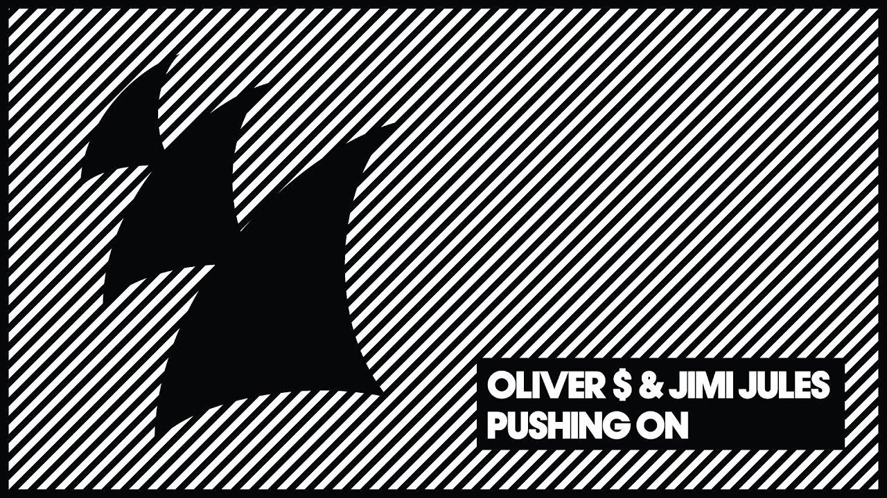 Download Oliver $ & Jimi Jules - Pushing On (Original Mix)