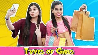 Types of Girls | Sanjhalika Vlog