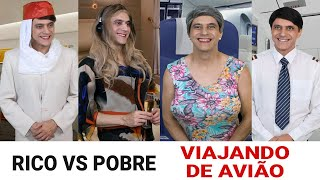 Rico vs Pobre - VIAJANDO de AVIÃO