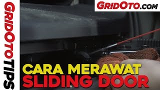 Cara Merawat Sliding Door I How To I GridOto Tips