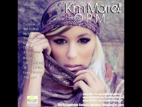 Kim Morrell  - 5 OClock - OPM Other Peoples Music (DatPiff.com) HD + Download