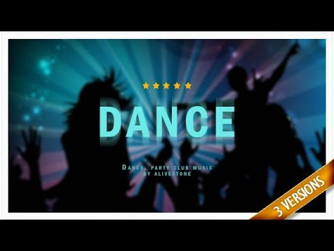 Dance Background Music - Royalty Free Music Download