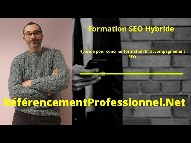 Formation SEO Hybride . Mix formation | prestation + accompagnement pour ecommerce seo