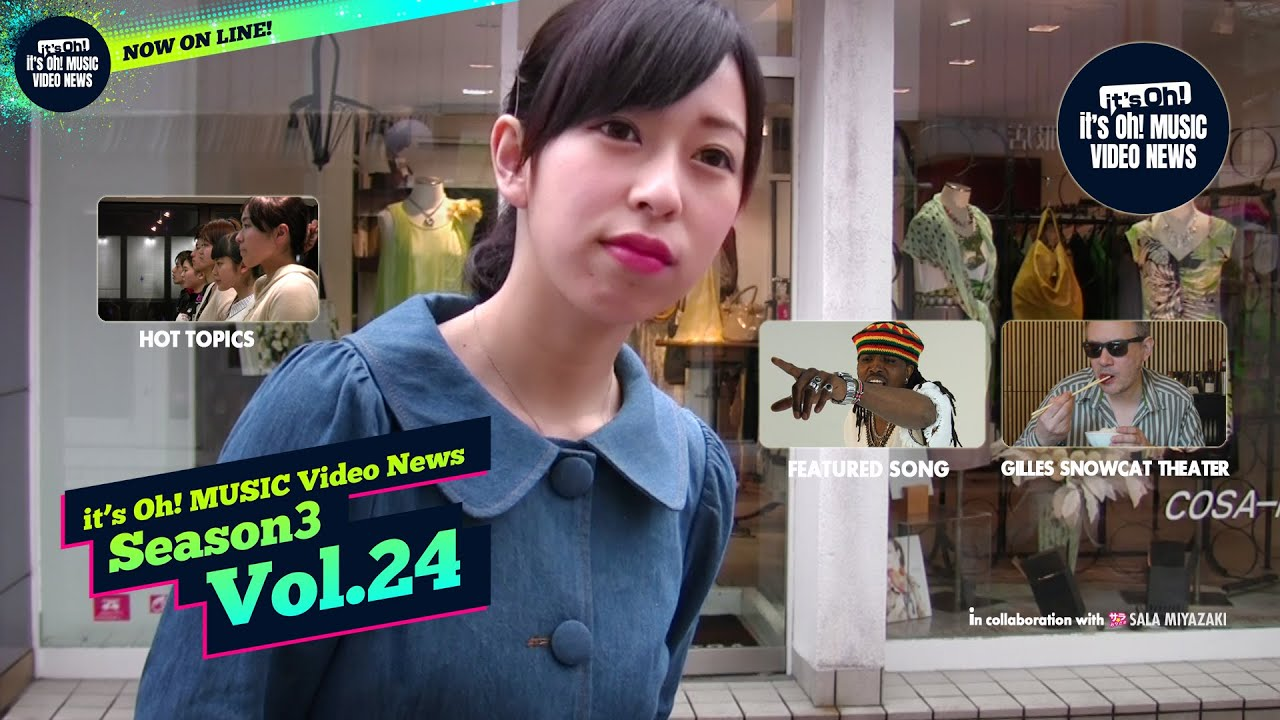 it's Oh! MUSIC Video News Season3 Vol.24 Apr. 2015