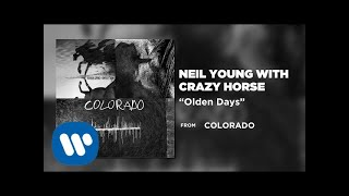 Neil Young with Crazy Horse - Olden Days [Official Audio]
