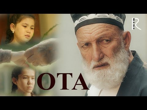 Ota (qisqa Metrajli) | Ота (киска метражли фильм) 2019