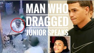 "Man who dragged Junior says ""I'm innocent"".  Kevin says ""I didn't know they'd kill him"""