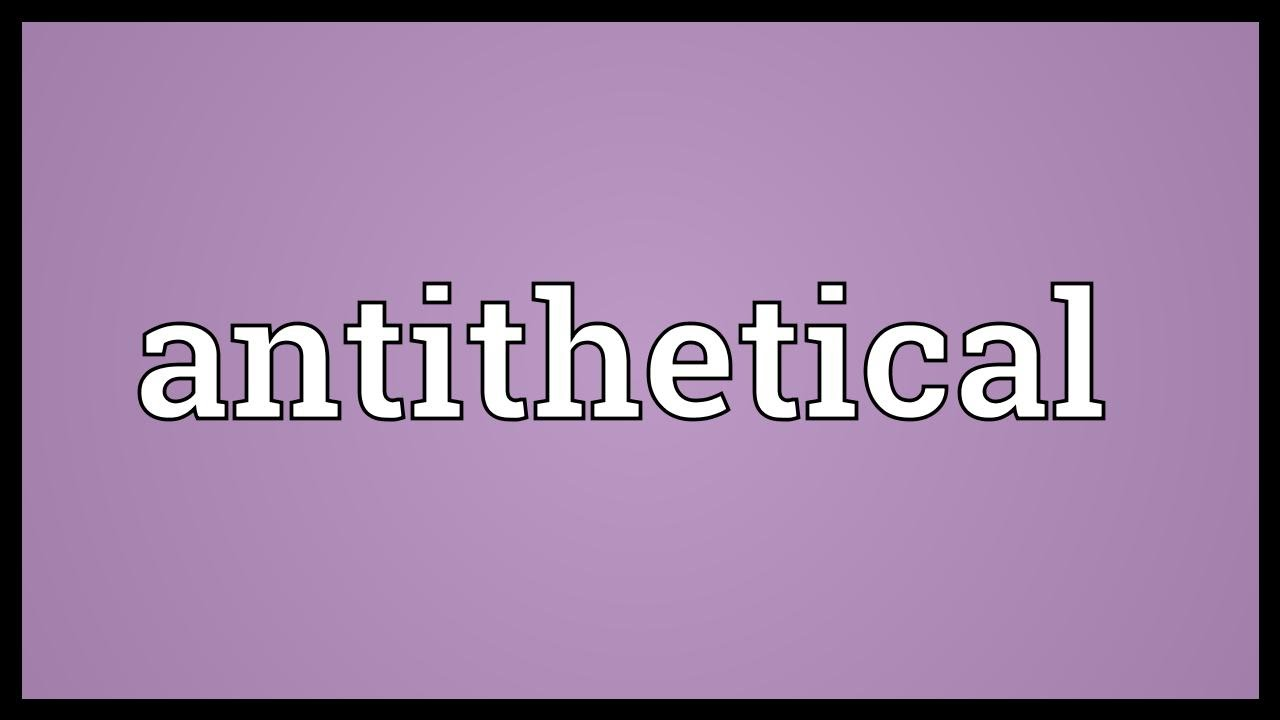 antithesis to or of In poetry, an antithesis is two terms, phrases or ideas that contrast or have opposite meanings love, for example, is the antithesis of hate young is the antithesis of old.