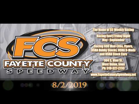 Fayette County Speedway 8/2/2019 *Feature*