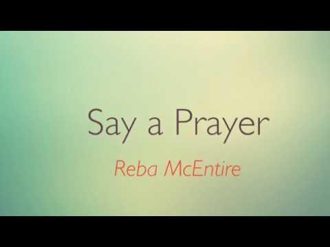 Say A Prayer -Reba