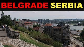 A Tourist's Guide to Belgrade, Serbia 2019