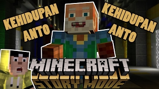 KEHIDUPAN ANTO DI MINECRAFT STORY MODE ft. ERPAN1140