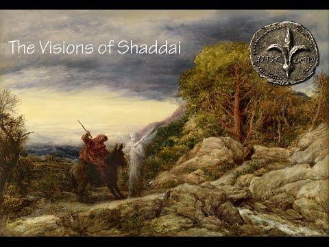 The Visions of Shaddai