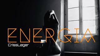 Energia CrissLeger Official Song