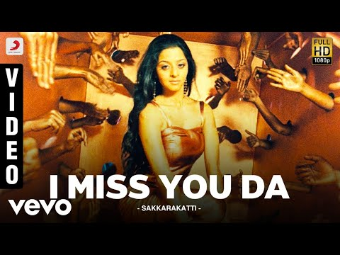 Sakkarakatti - I Miss You Da Video | A.R. Rahman | Shanthnu
