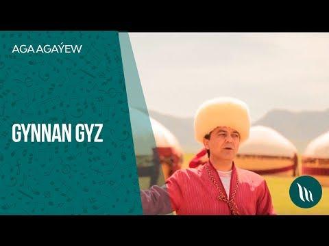 Aga Agaýew - Gynnan Gyz | 2019