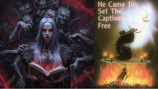 He Came To Set The Captives Free ~ Rebecca Brown (FULL~Audiobook)