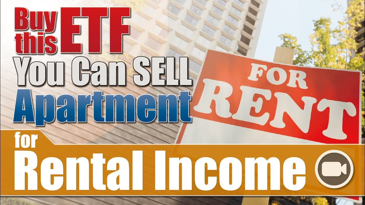 Buy this etf you can sell an apartment for rental income - Can you buy an apartment ...