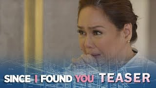 Since I Found You August 7, 2018 Teaser