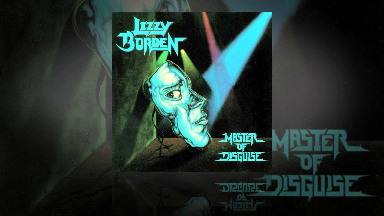 """Lizzy Borden """"Master of Disguise"""""""