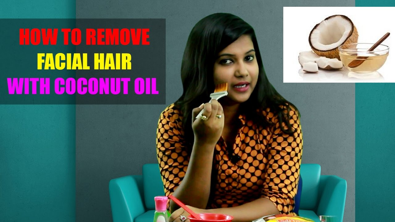 How to Remove Facial Hair with Coconut Oil at Home