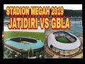 Update!!!! Stadion Jatidiri Lebih Megah dari Gelora Bandung Lautan Api